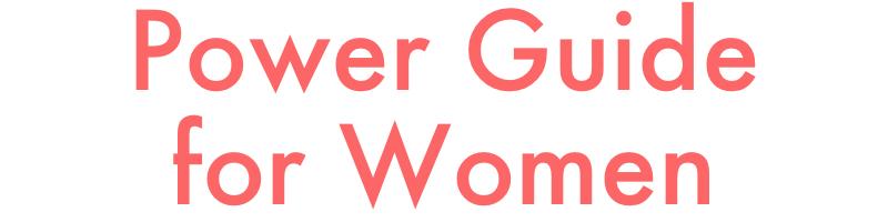 Power Guide For Women